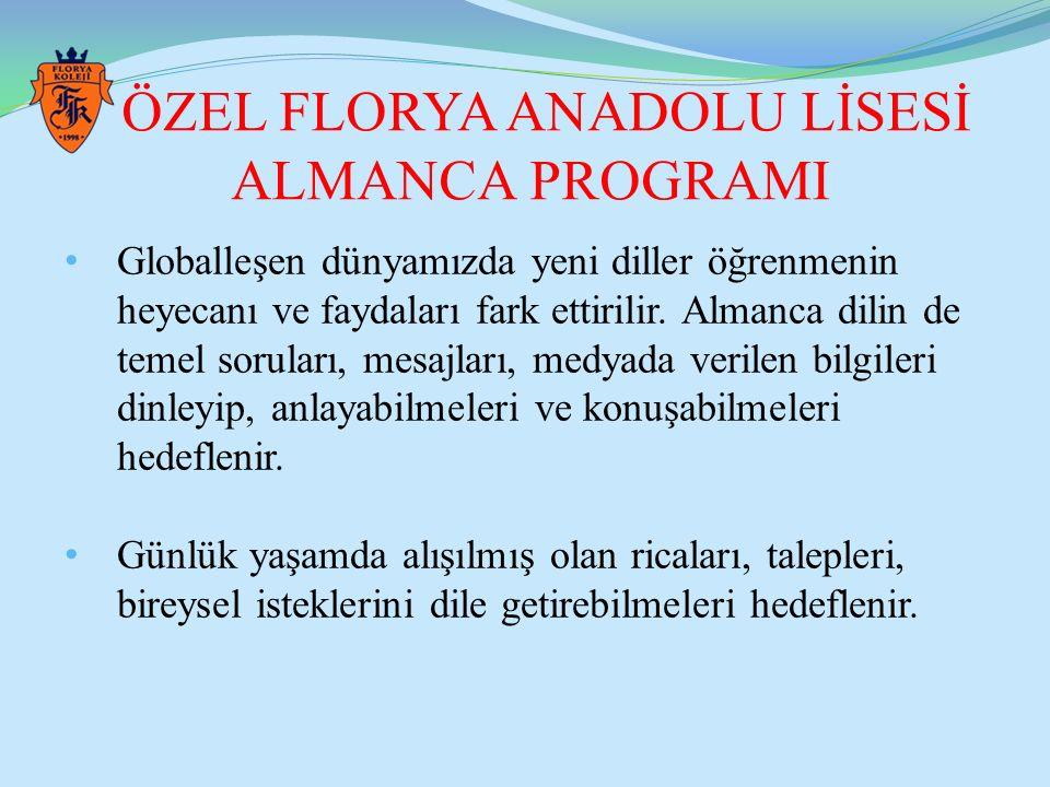 ÖZEL FLORYA ANADOLU LİSESİ ALMANCA PROGRAMI