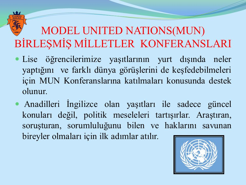 MODEL UNITED NATIONS(MUN) BİRLEŞMİŞ MİLLETLER KONFERANSLARI