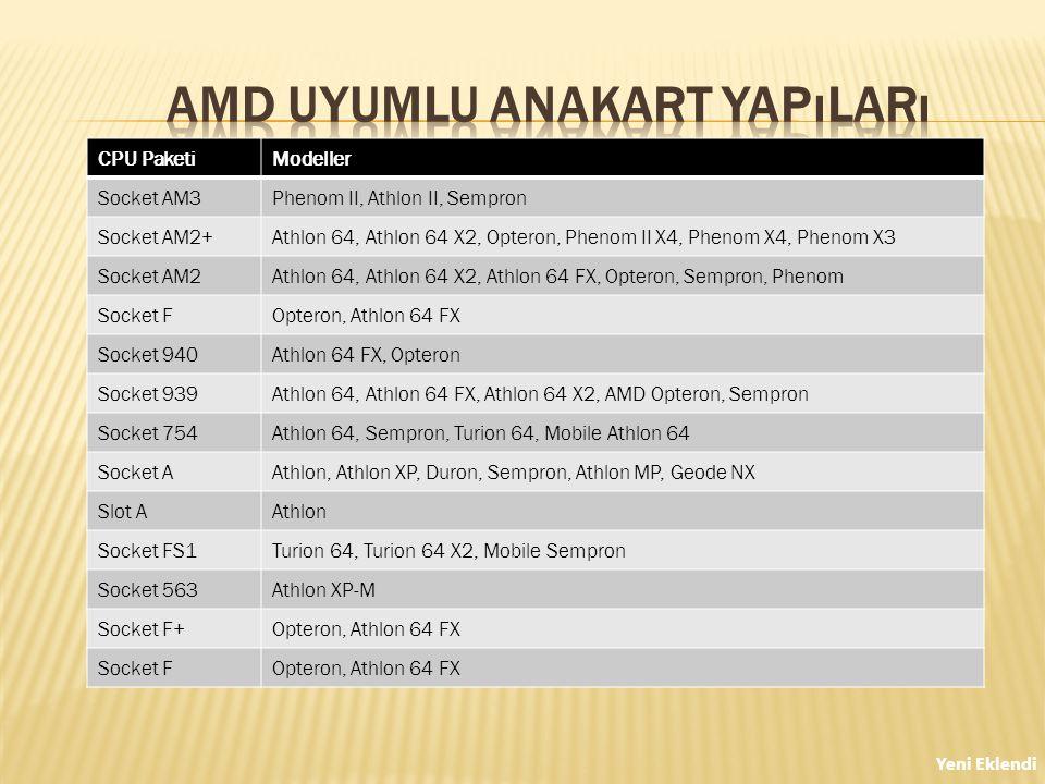 AMD Uyumlu Anakart Yapıları