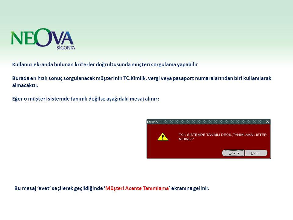 Kullanıcı ekranda bulunan kriterler doğrultusunda müşteri sorgulama yapabilir