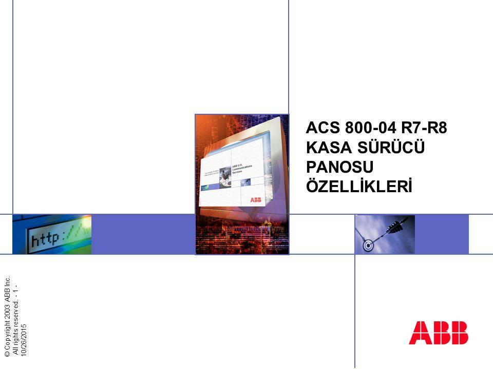 ACS 800-04 R7-R8 KASA SÜRÜCÜ PANOSU ÖZELLİKLERİ