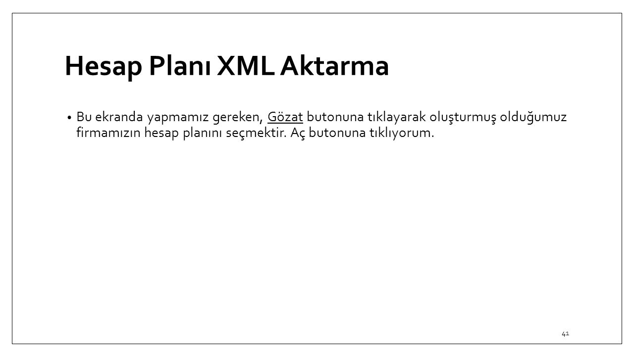 Hesap Planı XML Aktarma