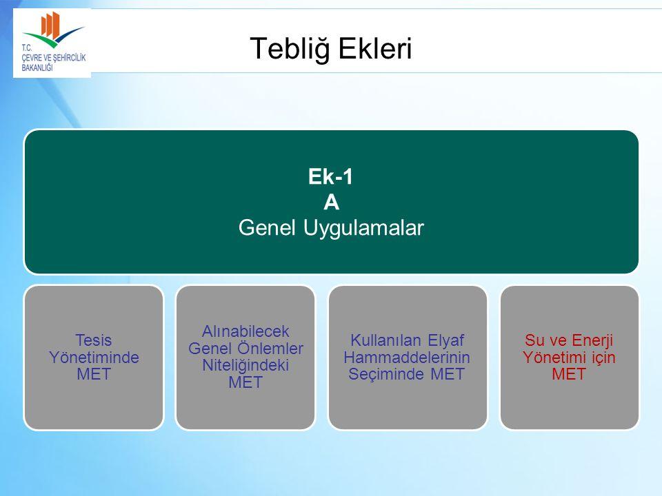 Tebliğ Ekleri Ek-1 A Genel Uygulamalar Tesis Yönetiminde MET