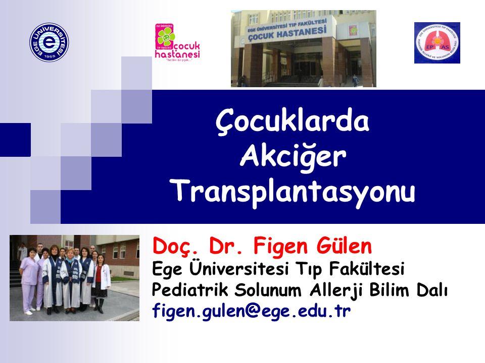 Çocuklarda Akciğer Transplantasyonu