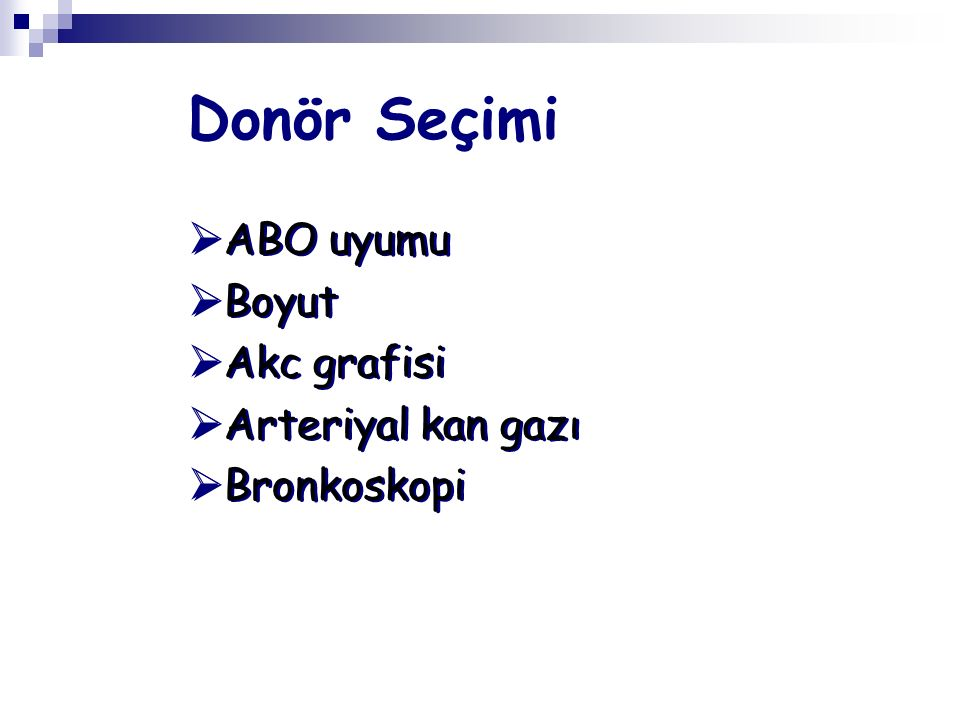 Donör Seçimi ABO uyumu Boyut Akc grafisi Arteriyal kan gazı