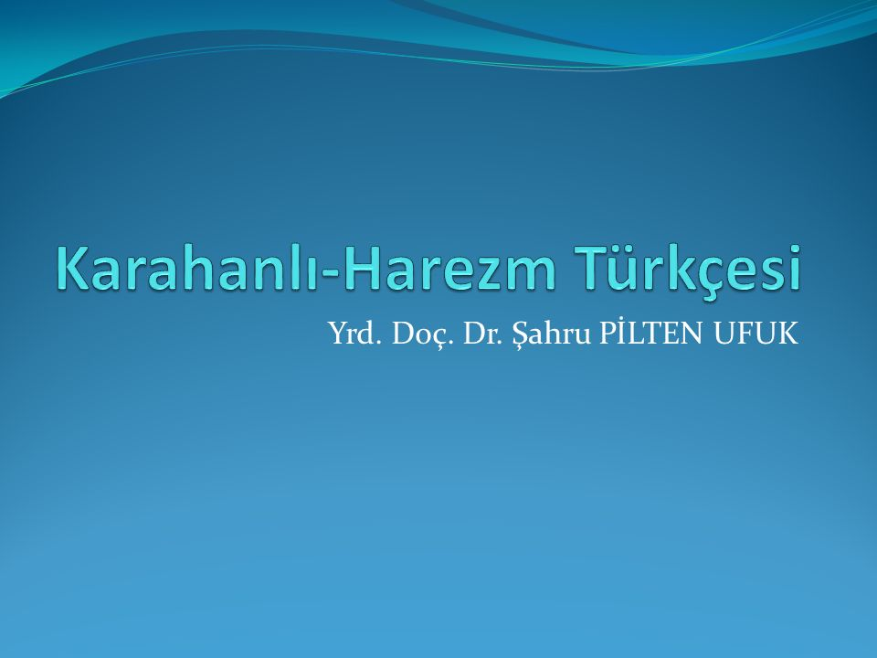 Karahanlı-Harezm Türkçesi