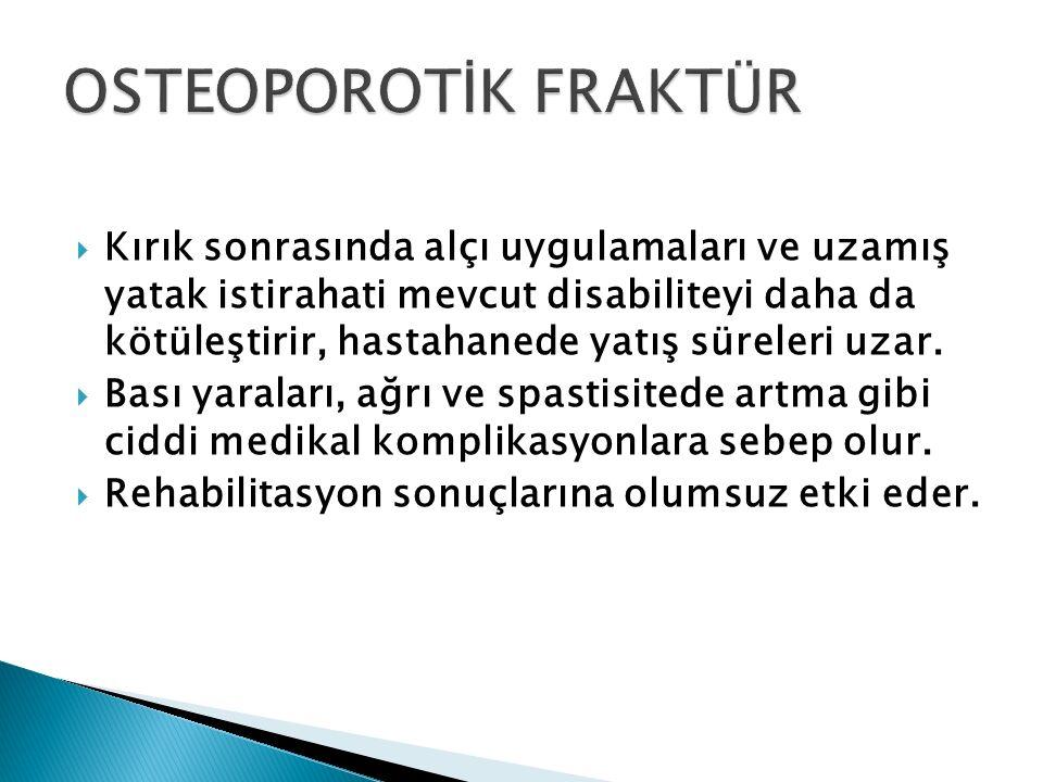 OSTEOPOROTİK FRAKTÜR
