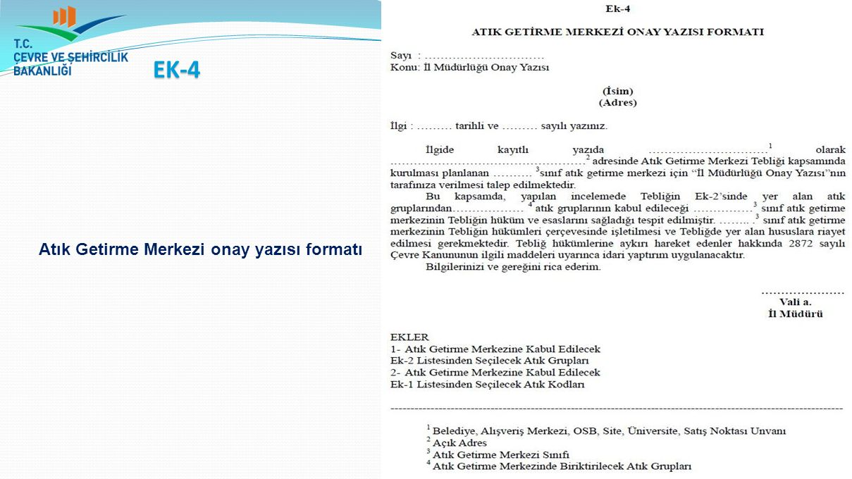 Atık Getirme Merkezi onay yazısı formatı