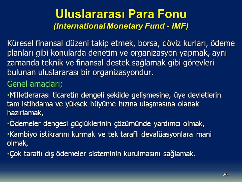 Uluslararası Para Fonu (International Monetary Fund - IMF)