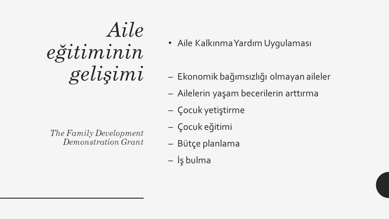 Aile eğitiminin gelişimi The Family Development Demonstration Grant
