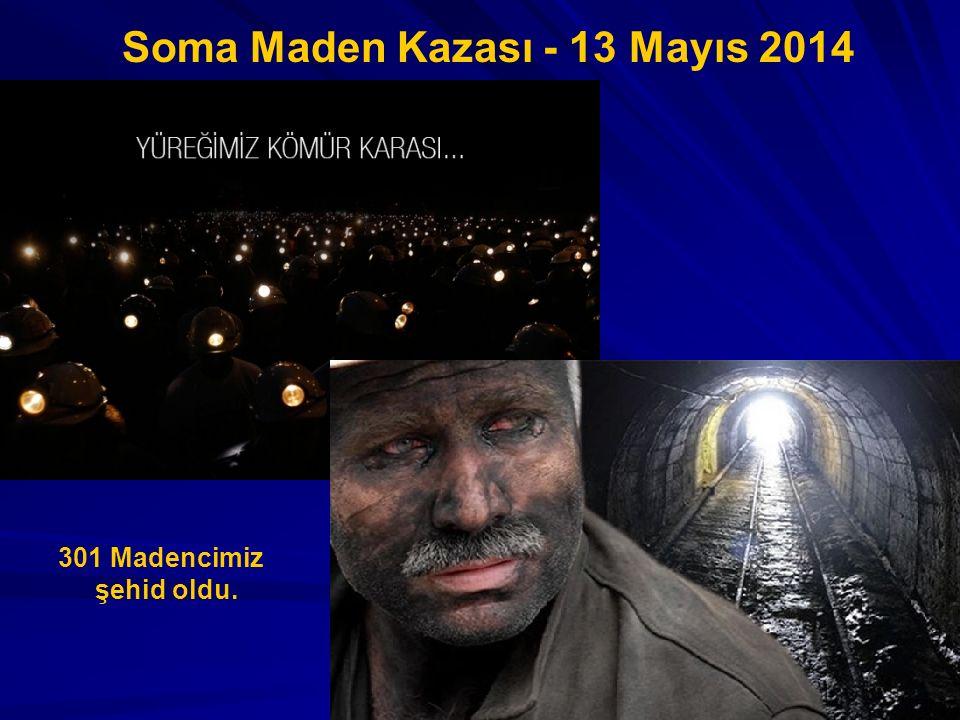 Soma Maden Kazası - 13 Mayıs 2014