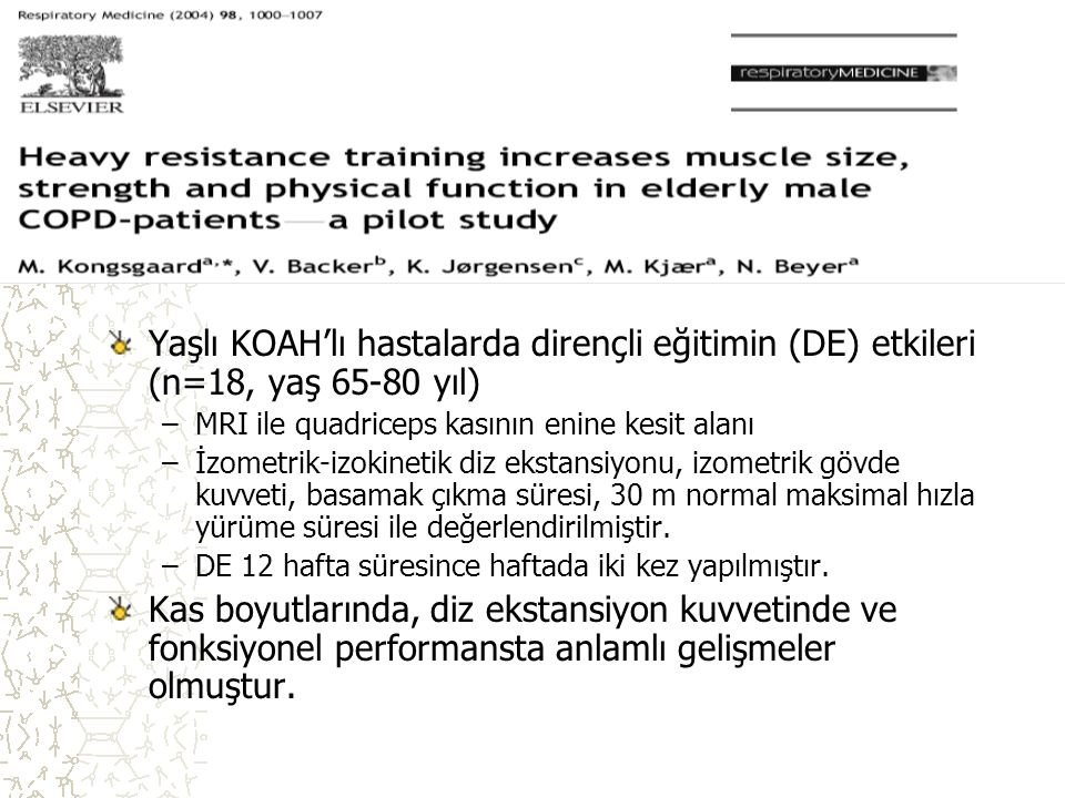 Yaşlı KOAH'lı hastalarda dirençli eğitimin (DE) etkileri (n=18, yaş 65-80 yıl)