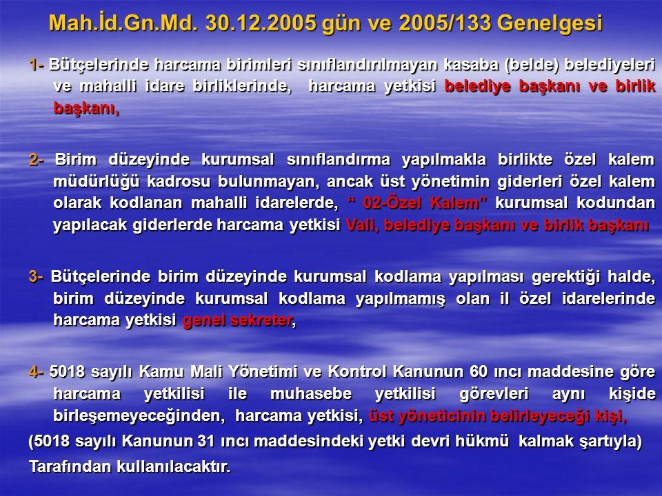 Mah.İd.Gn.Md. 30.12.2005 gün ve 2005/133 Genelgesi