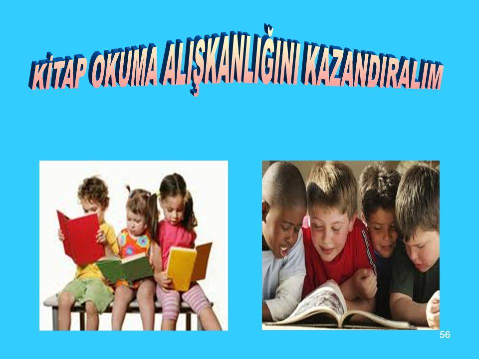 KİTAP OKUMA ALIŞKANLIĞINI KAZANDIRALIM