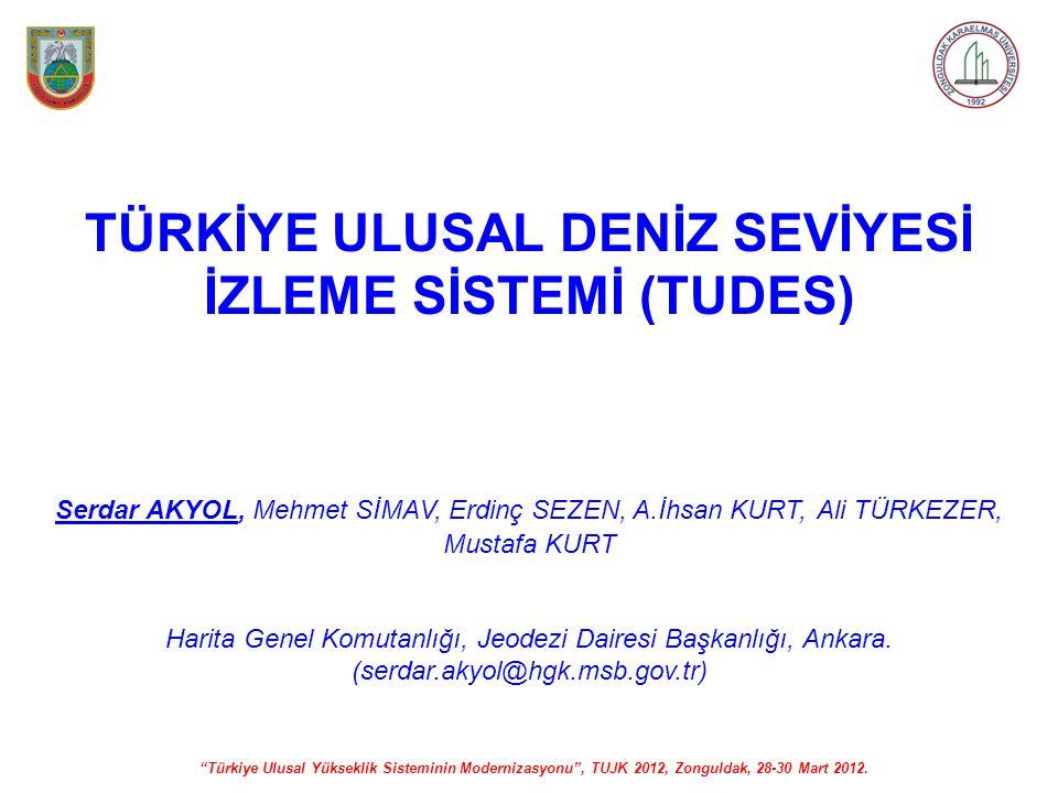 TÜRKİYE ULUSAL DENİZ SEVİYESİ İZLEME SİSTEMİ (TUDES)