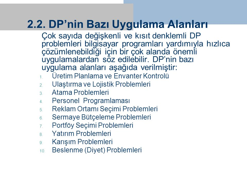 2.2. DP'nin Bazı Uygulama Alanları