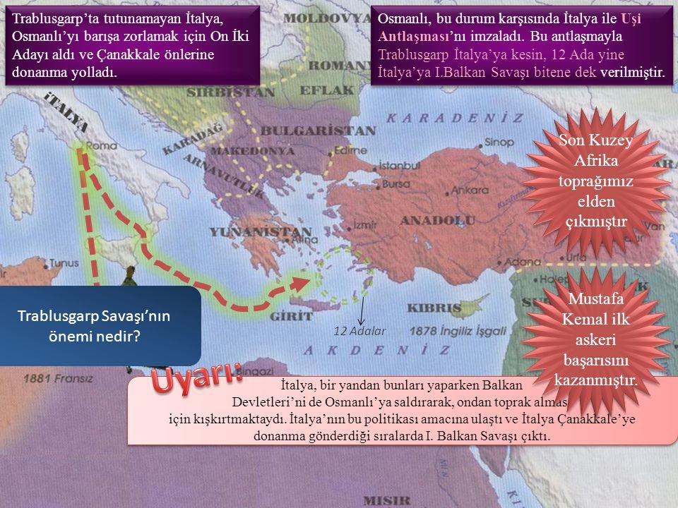 Uyarı: Son Kuzey Afrika toprağımız elden çıkmıştır