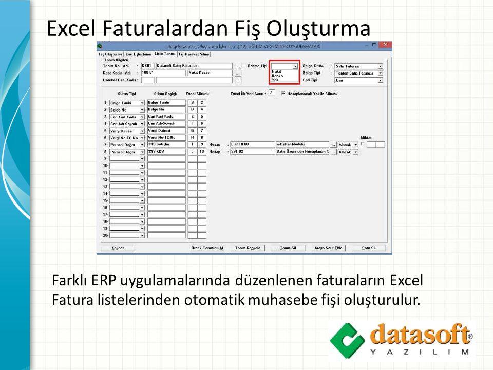 Excel Faturalardan Fiş Oluşturma