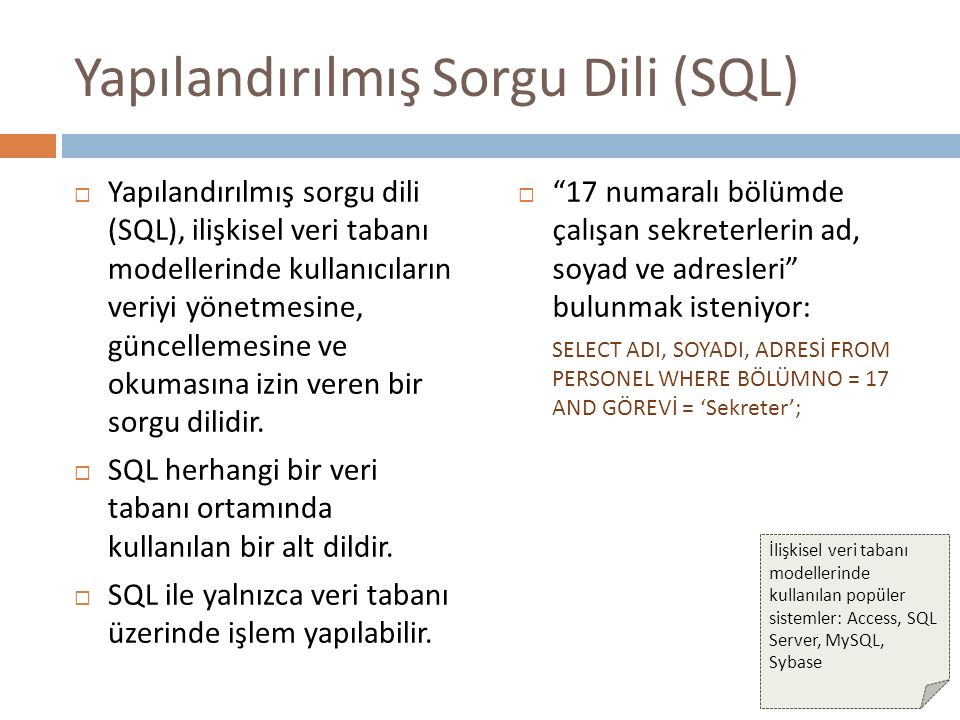 Yapılandırılmış Sorgu Dili (SQL)