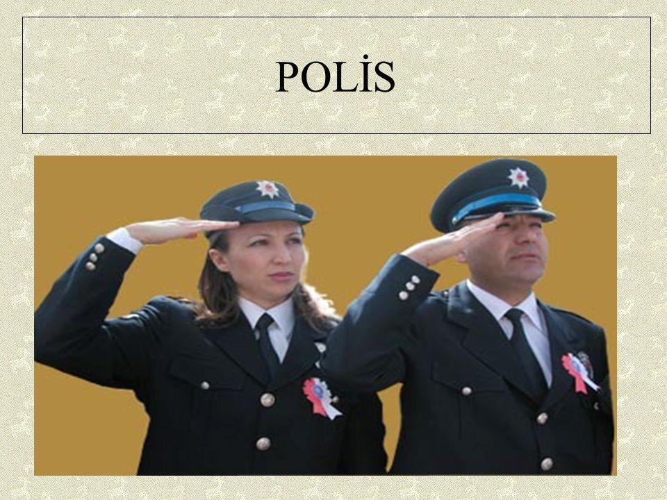 POLİS