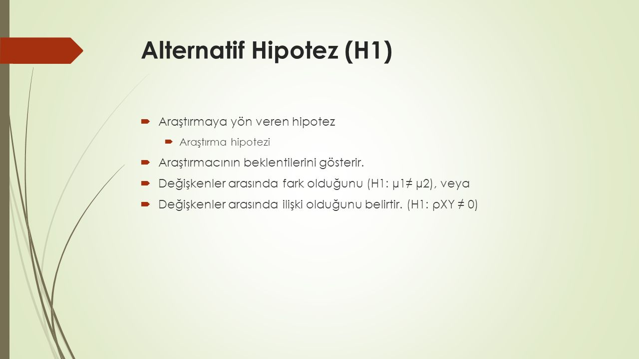 Alternatif Hipotez (H1)