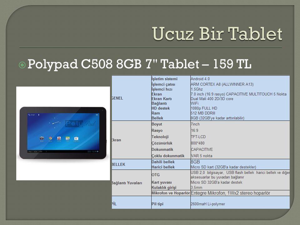 Ucuz Bir Tablet Polypad C508 8GB 7 Tablet – 159 TL