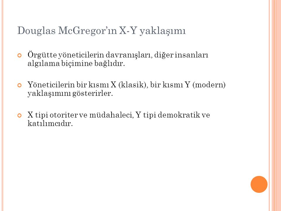 Douglas McGregor'ın X-Y yaklaşımı