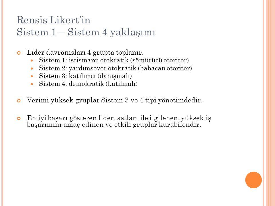 Rensis Likert'in Sistem 1 – Sistem 4 yaklaşımı