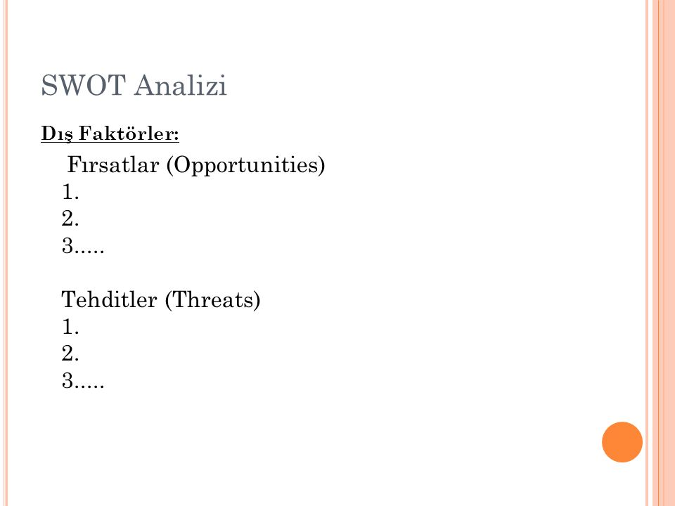 SWOT Analizi Dış Faktörler: