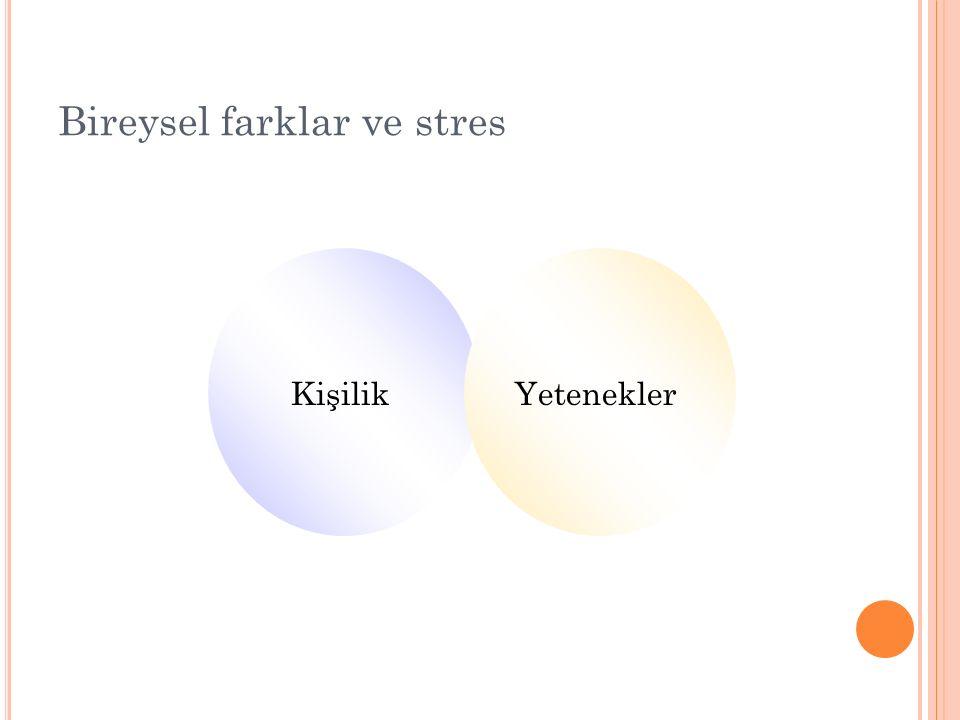 Bireysel farklar ve stres