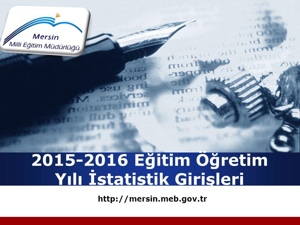 2015-2016 Eğitim Öğretim Yılı İstatistik Girişleri