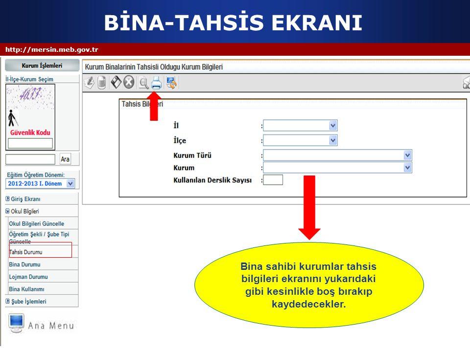BİNA-TAHSİS EKRANI http://mersin.meb.gov.tr.
