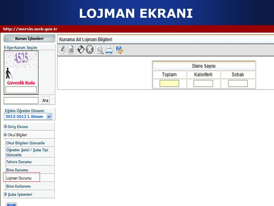 LOJMAN EKRANI http://mersin.meb.gov.tr