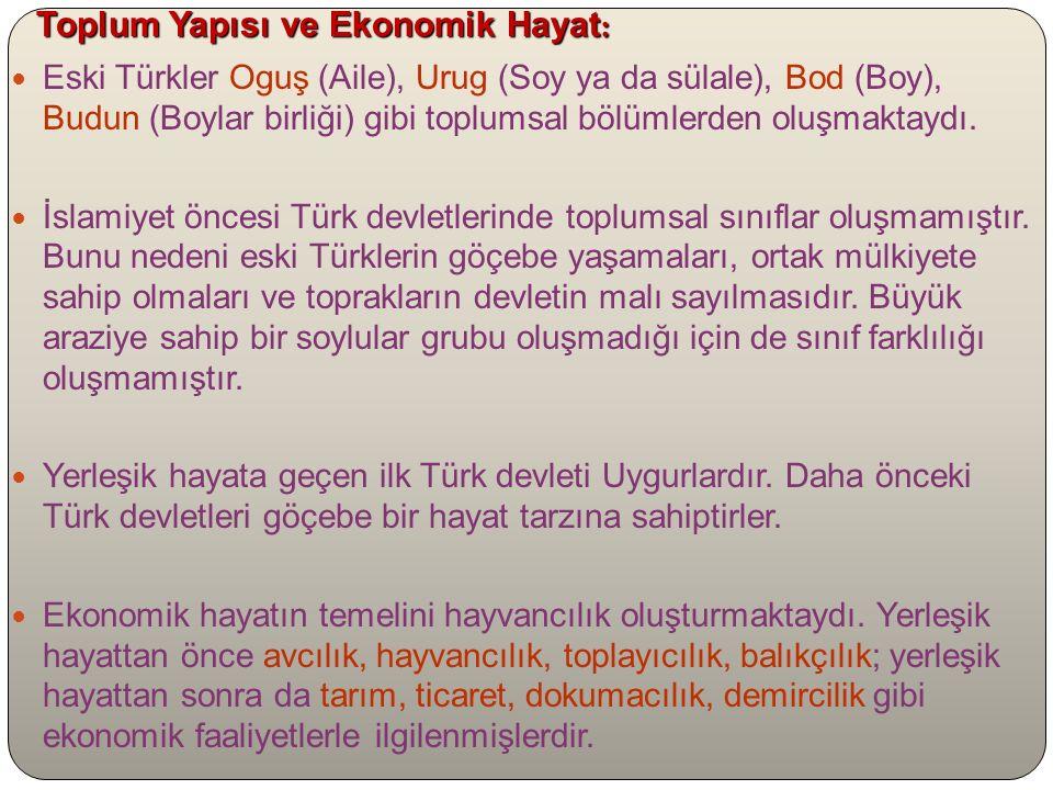 Toplum Yapısı ve Ekonomik Hayat: