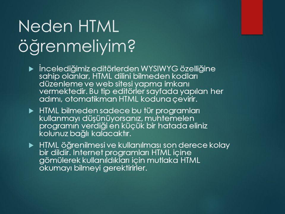 Neden HTML öğrenmeliyim
