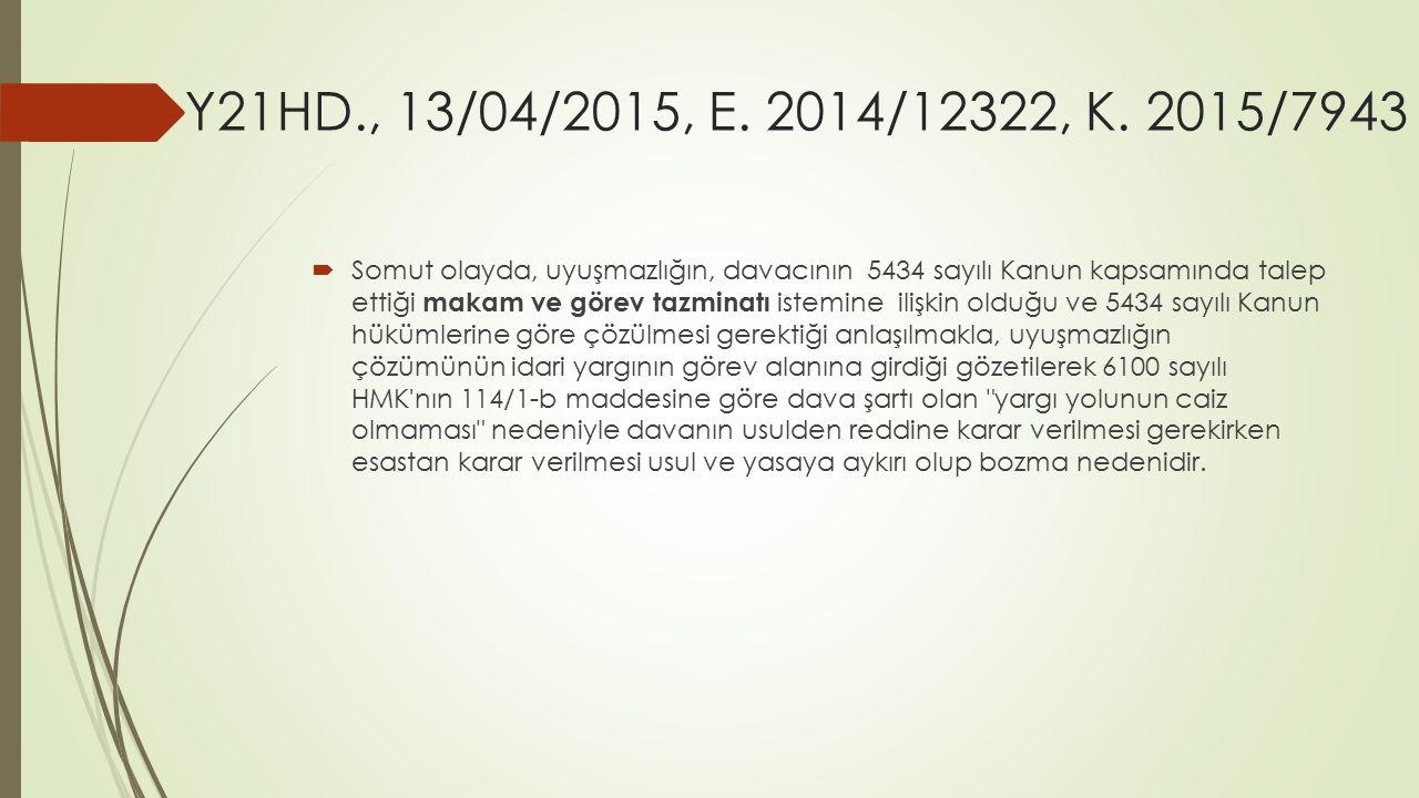 Y21HD., 13/04/2015, E. 2014/12322, K. 2015/7943