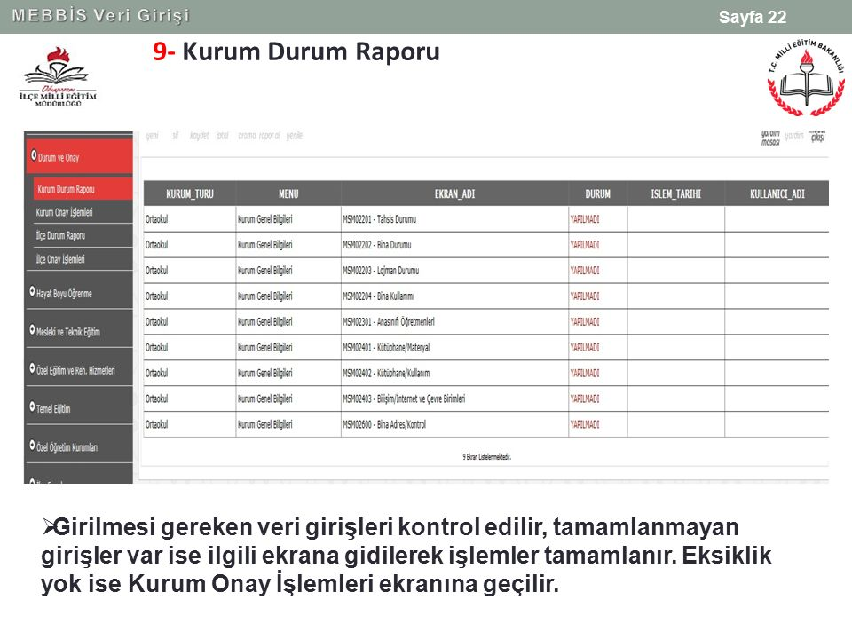 MEBBİS Veri Girişi 9- Kurum Durum Raporu.