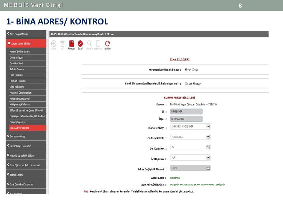 MEBBİS Veri Girişi 1- BİNA ADRES/ KONTROL