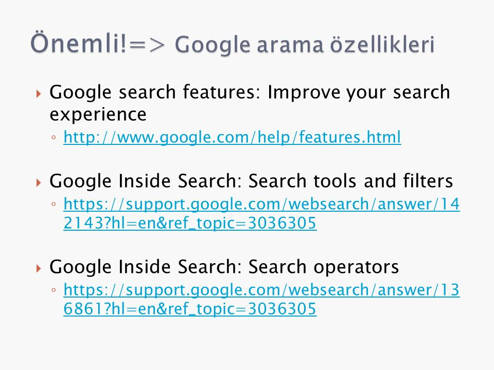 Önemli!=> Google arama özellikleri