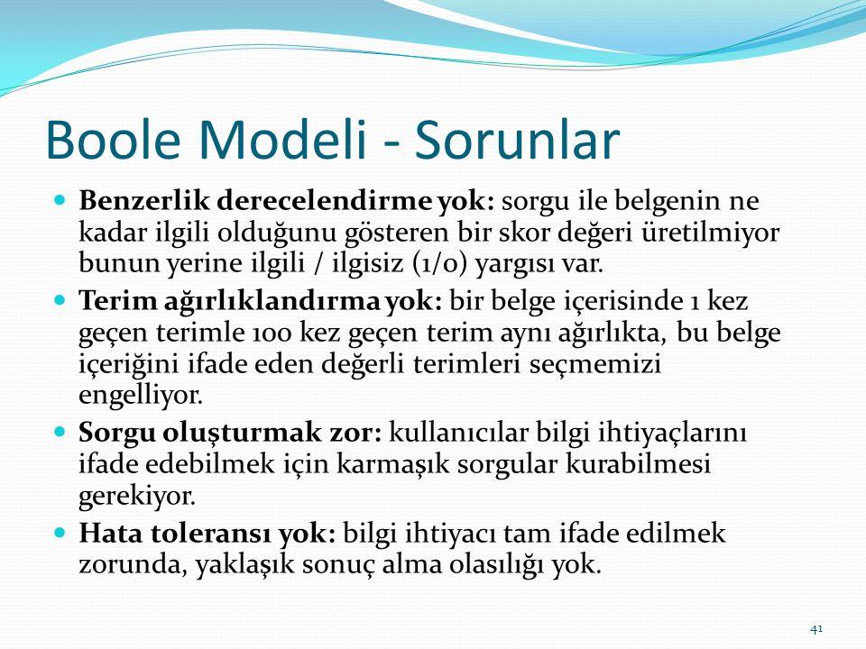 Boole Modeli - Sorunlar