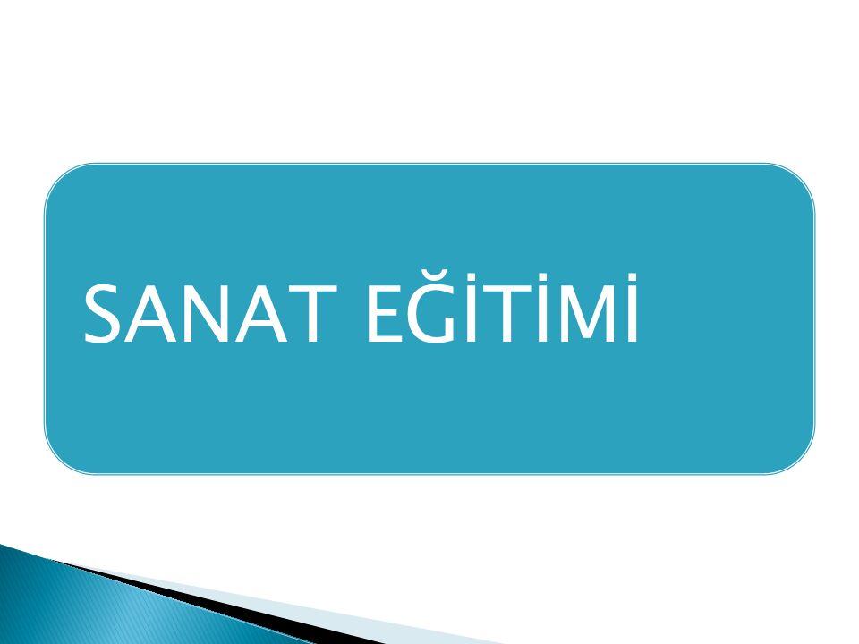 SANAT EĞİTİMİ