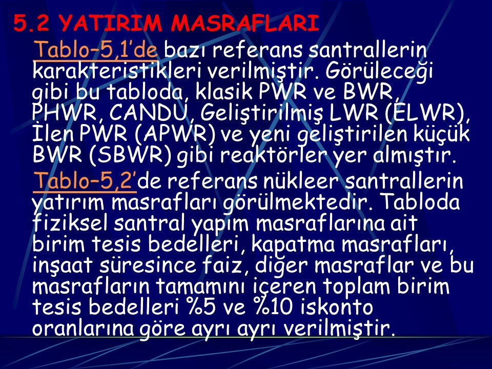 5.2 YATIRIM MASRAFLARI