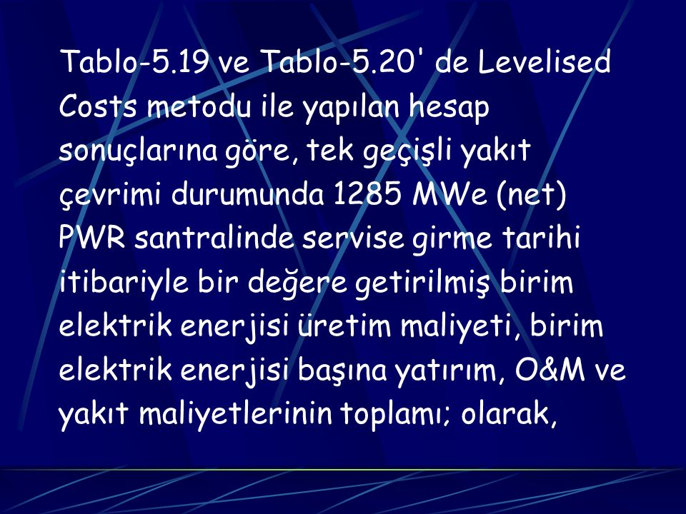 Tablo-5.19 ve Tablo-5.20 de Levelised
