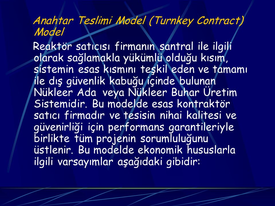 Anahtar Teslimi Model (Turnkey Contract) Model