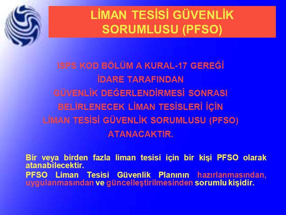 LİMAN TESİSİ GÜVENLİK SORUMLUSU (PFSO)