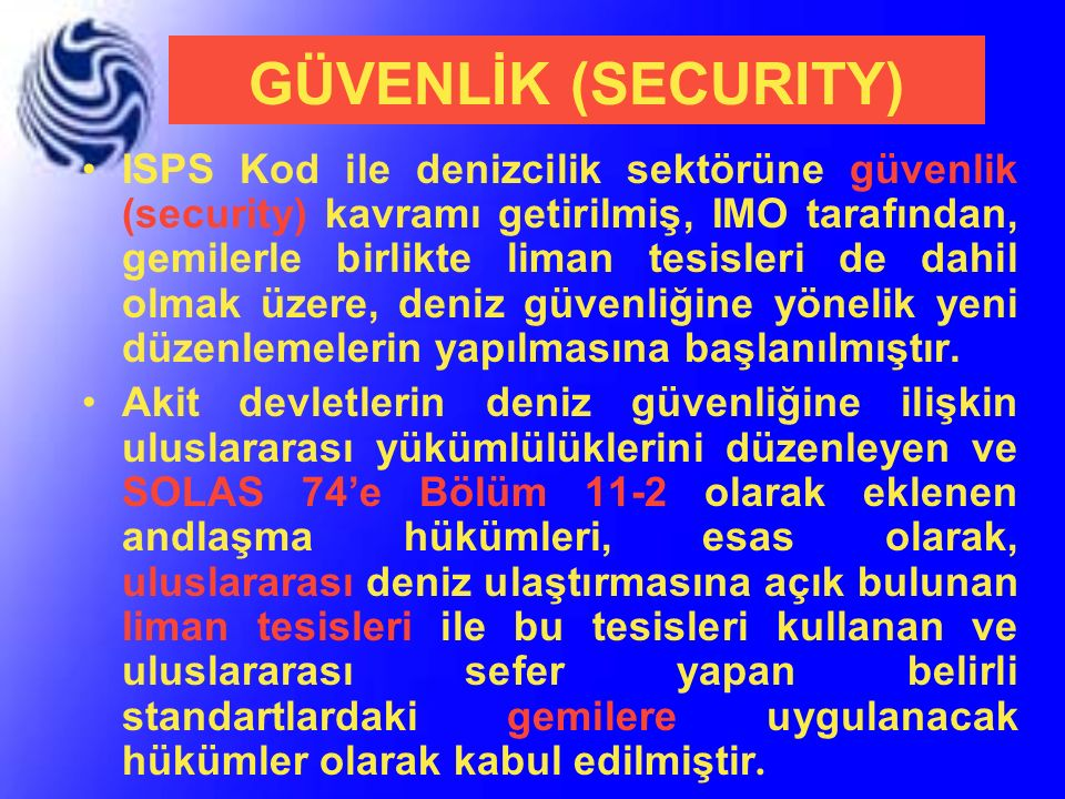 GÜVENLİK (SECURITY)