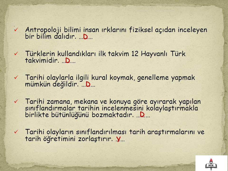 Türklerin kullandıkları ilk takvim 12 Hayvanlı Türk takvimidir. ………