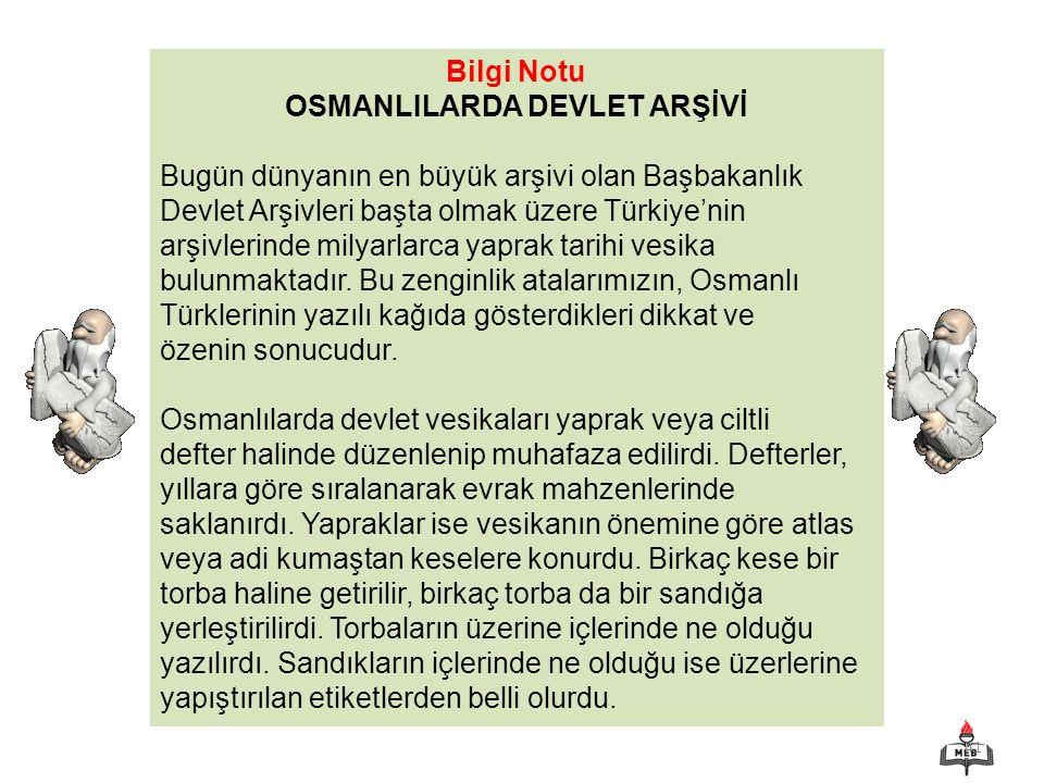 OSMANLILARDA DEVLET ARŞİVİ