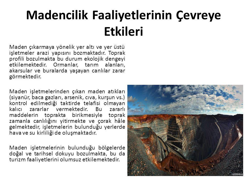 Madencilik Faaliyetlerinin Çevreye Etkileri