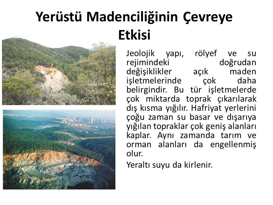 Yerüstü Madenciliğinin Çevreye Etkisi